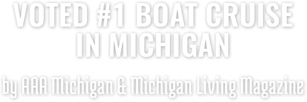 Voted #1 Boat Cruise in Michigan